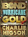 Hurricane Gold (Young Bond)