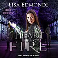 Heart of Fire: Alice Worth Series, Book 2
