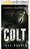 Colt (A Nicholas Colt Thriller Book 1*)
