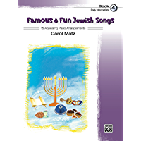 Famous & Fun Jewish Songs, Book 4: 15 Appealing Early Intermediate Piano Arrangements book cover