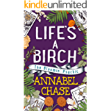 Life's A Birch (The Bloomin' Psychic Book 2)