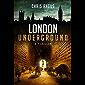London Underground: A Thriller