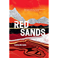 Red Sands: Reportage and Recipes Through Central Asia, from Hinterland to Heartland (English Edition)