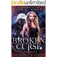 Broken Curse (The Marked Wolf Series Book 3) (English Edition)