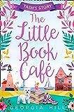 The Little Book Café: Tash's Story (The Little Book Café, Book 1)