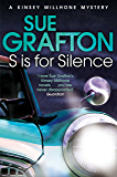 S is for Silence: A Kinsey Millhone Novel 19
