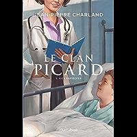 Le Clan Picard - Tome 1: Vies rapiécées (French Edition)