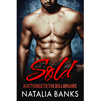 SOLD: Auctioned to the Billionaire (Steele Series Book 1) (English Edition)