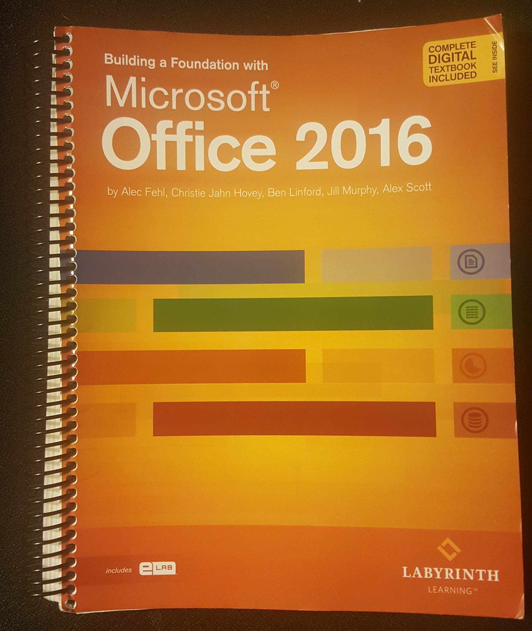 Microsoft Office 2016 >> Building A Foundation With Microsoft Office 2016 Is The Title For