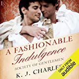 A Fashionable Indulgence: Society of Gentlemen, Book 1