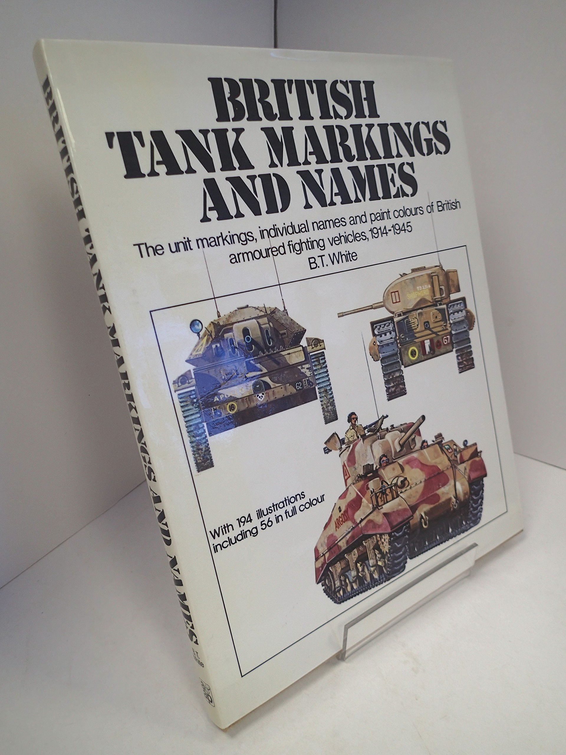 Book colour names - British Tank Markings And Names The Unit Markings Individual Names And Paint Colours Of British Armoured Fighting Vehicles 1914 1945 Amazon Co Uk Brian