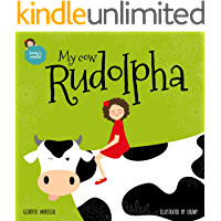 My cow Rudolpha: an illustrated book for kids about pets (Lucy's world 5)