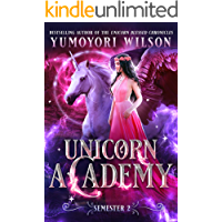Unicorn Academy: Semester Two