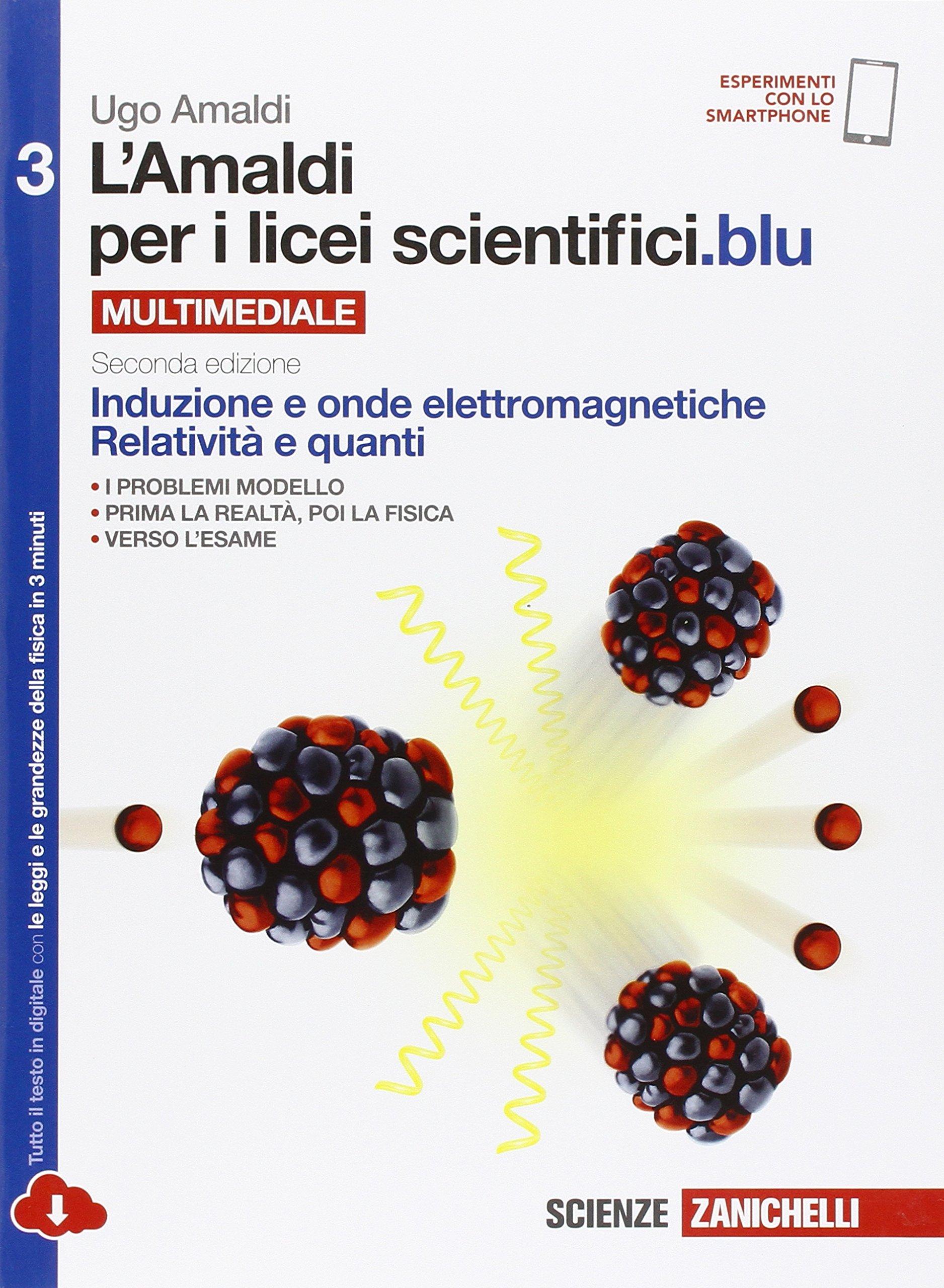 L'Amaldi per i licei scientifici.blu 3, libro di fisica per le scuole superiori