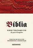 Bíblia - Novo testamento: Os quatro evangelhos