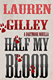 Half My Blood (A Dartmoor Novella)