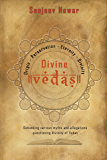 Divine Vedas: Analysis of various sets of allegations on Vedas