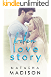 Broken Love Story (Love Series Book 3)