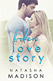 Broken Love Story (Love Series Book 3)