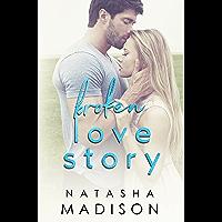 Broken Love Story (Love Series Book 3) (English Edition)
