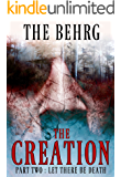 The Creation: Let There Be Death (The Creation Series Book 2)
