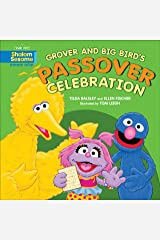 Grover and Big Bird's Passover Celebration (Sesame Street, Shalom Sesame) Kindle Edition