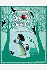 Snow White Stories Around the World (Multicultural Fairy Tales) Kindle Edition