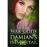 Damian's Immortal (War of Gods Book 3)