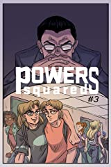 Powers Squared Issue #3: With Great Powers... Part 1 Kindle Edition