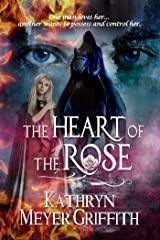 The Heart of the Rose Kindle Edition