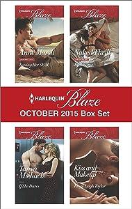 Harlequin Blaze October 2015 Box Set: Teasing Her SEAL\If She Dares\Naked Thrill\Kiss and Makeup (Uniformly Hot!)
