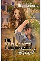 The Forsaken Heart (The Heart's Desire Series Book 3) Kindle Edition