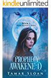 Prophecy Awakened: Prime Prophecy Series Book 1 (English Edition)