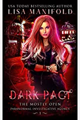 Dark Pact (The Mostly Open Paranormal Investigative Agency Book 1) Kindle Edition