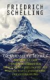 Gesammelte Werke: Die Quelle der ewigen Wahrheiten, Die Natur der Philosophie als Wissenschaft & Philosophie der Offenbarung (German Edition)