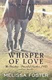 Whisper of Love (The Bradens at Peaceful Harbor, Book 5) (Volume 5)