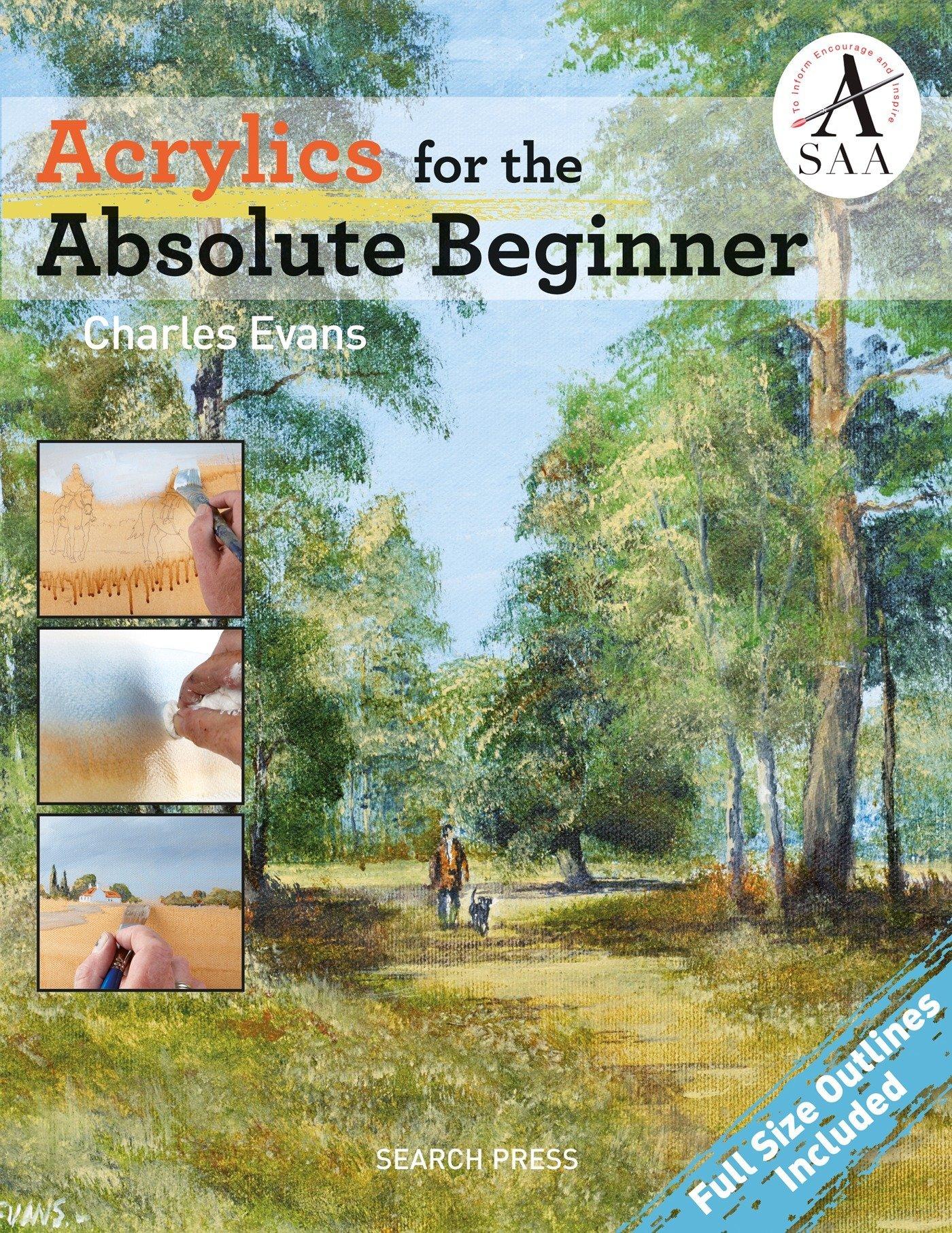 Acrylics For The Absolute Beginner  Absolute Beginner Art