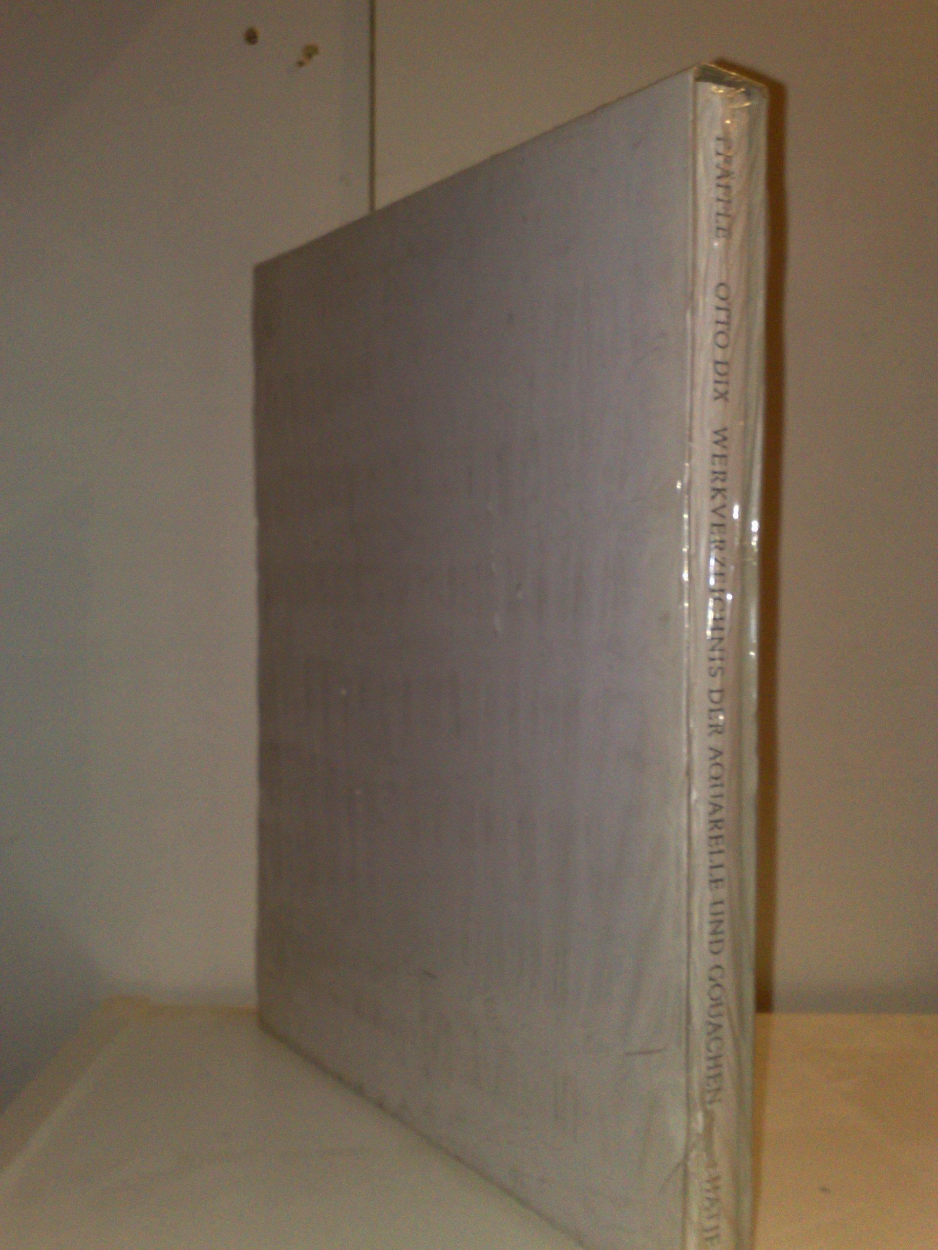 Otto Dix: Watercolors Catalogue Raisonne by Hatje Cantz Publishers