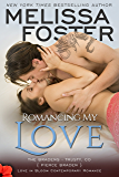 Romancing My Love (The Bradens at Trusty Book 3)