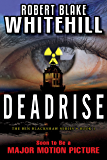 DEADRISE (The Ben Blackshaw Book 1)