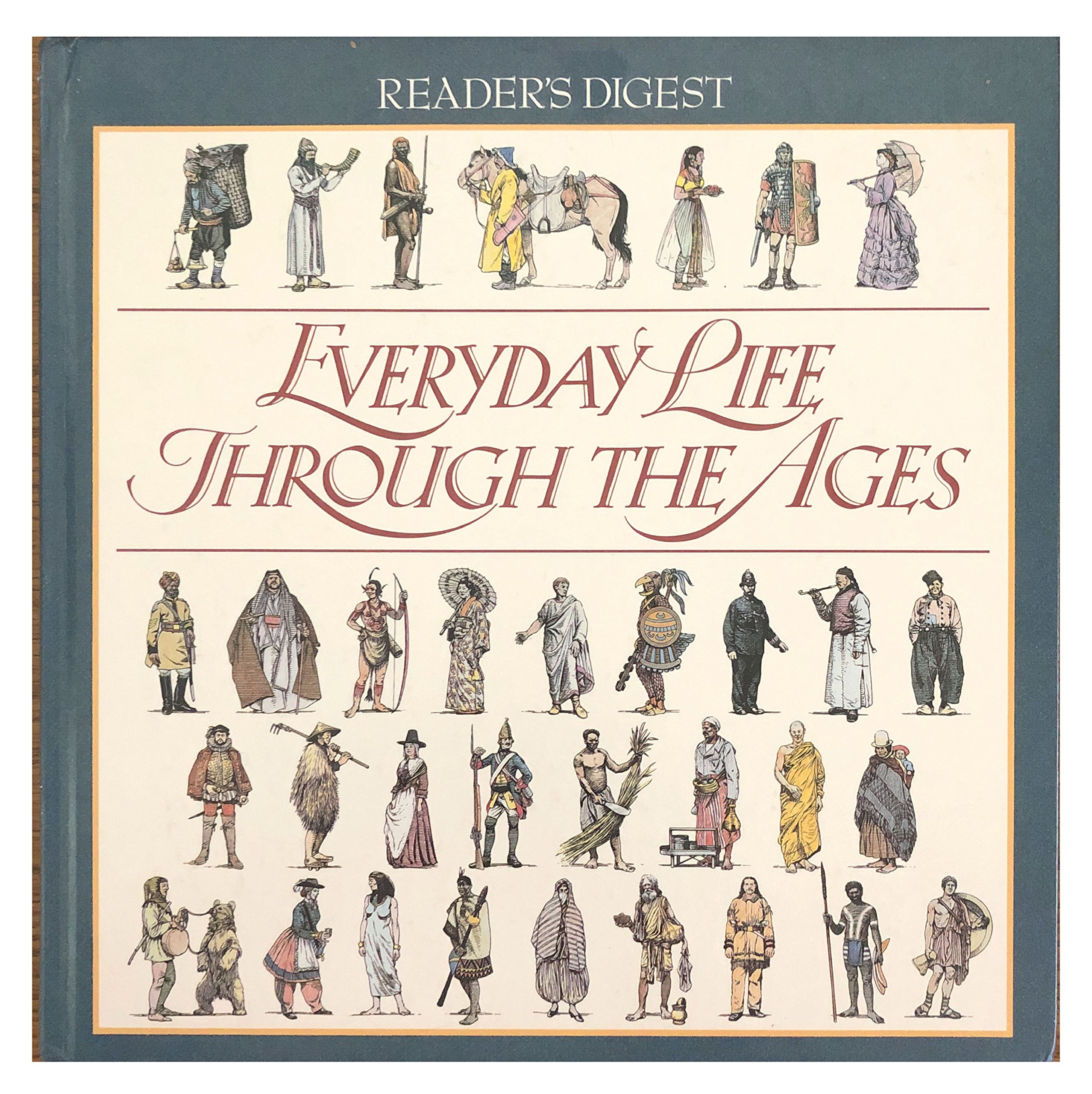Buy Everyday life through the ages (Reader's Digest) Book Online at Low  Prices in India | Everyday life through the ages (Reader's Digest) Reviews  & Ratings ...
