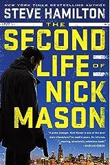 The Second Life of Nick Mason (A Nick Mason Novel Book 1) Kindle Edition