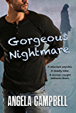 Gorgeous Nightmare