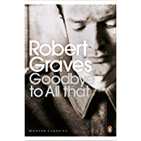 Goodbye to All That (Penguin Modern Classics)