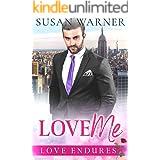 Love Me: A Clean Billionaire Romance (Love Endures Book 2)