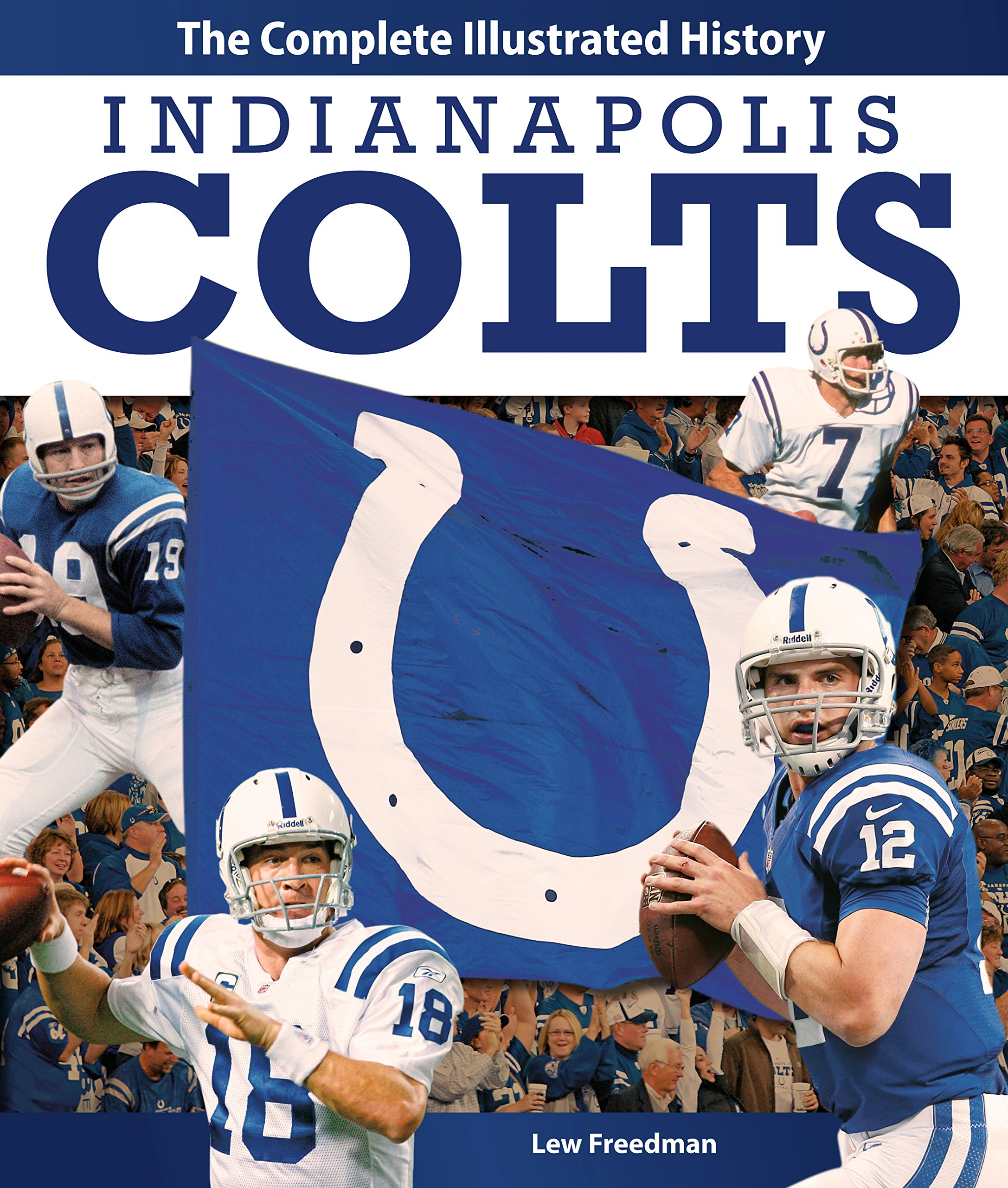 Download Indianapolis Colts: The Complete Illustrated History ebook