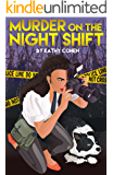 Murder on the Night Shift