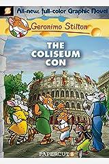 Geronimo Stilton Graphic Novels #3: The Coliseum Con Kindle Edition