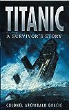 Titanic: A Survivor's Story: A Survivor's Story