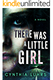 There Was A Little Girl (Hope Jones Book 1)